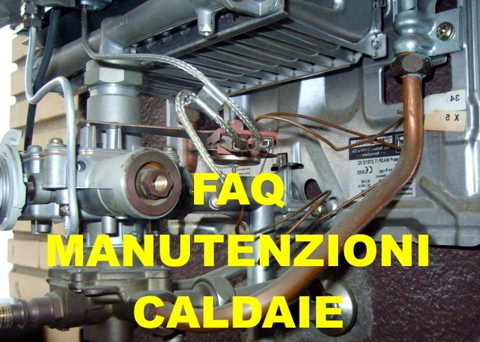 Domande sulla manutenzione della caldaia di casa - Caldaia manutenzione ...